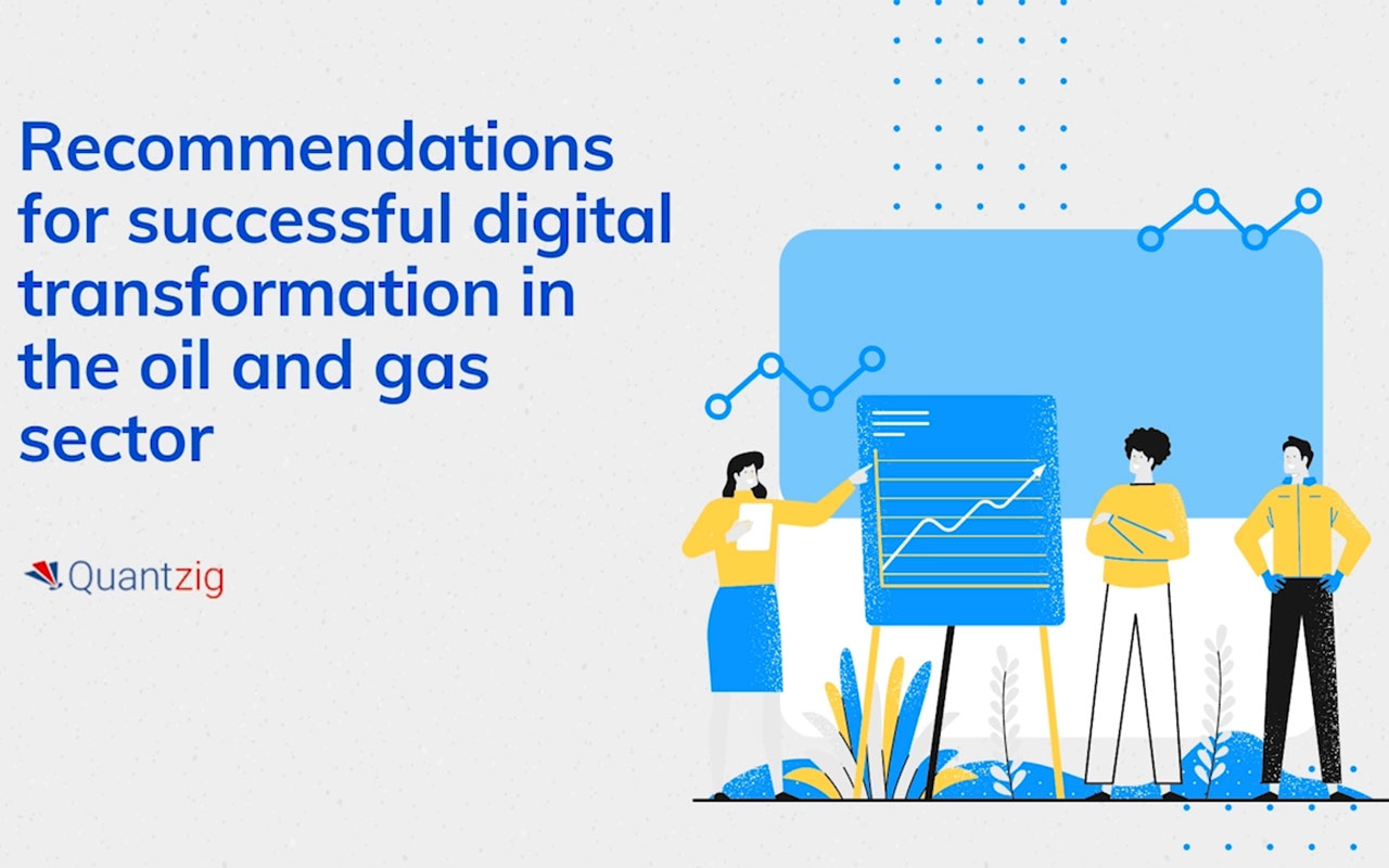 Recommendations for successful digital transformation in the oil and gas sector