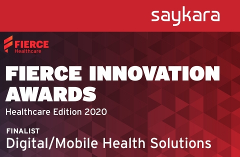 "Seattle-based startup, Saykara, has been named a finalist in the Digital/Mobile Health Solutions category of the Fierce Innovation Awards - Healthcare Edition 2020. ""Our team is laser focused on advancing the capabilities of conversational artificial intelligence and long-form natural language understanding to help remediate the amount of time and effort physicians spend charting,"" says founder and CEO of Saykara, Harjinder Sandhu, PhD. (Graphic: Business Wire)"