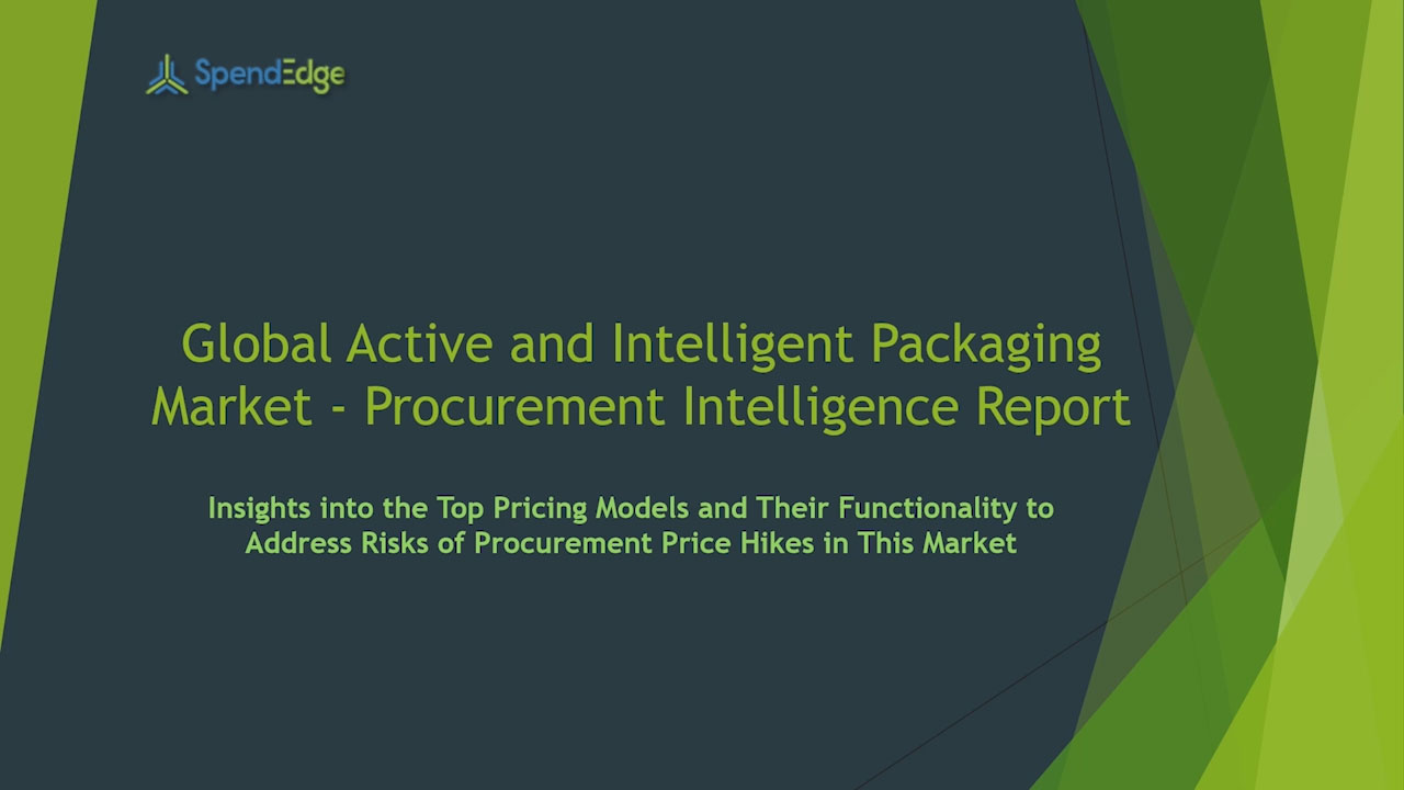 SpendEdge has announced the release of its Global Active and Intelligent Packaging Market Procurement Intelligence Report