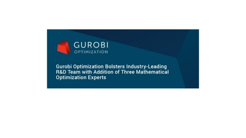 Gurobi Optimization, LLC today announced that three mathematical optimization experts - Dr. Ed Klotz, Dr. Pierre Bonami, and Dr. Roland Wunderling - are joining the company's Research and Development (R&D) team. (Graphic: Business Wire)