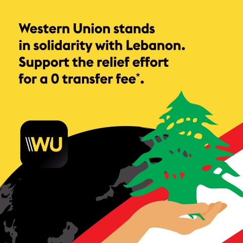 Western Union Stands in Solidarity with Lebanon; Money Transfers to Lebanon Zero-Fee Paid out in US Dollars (Graphic: Business Wire)