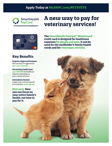 SmartHealth PayCard™ is designed for healthcare expenses for people and pets. It can be used for the cardholder's family health needs and for veterinary services.