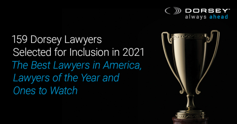 Dorsey announced today that 159 lawyers from all 13 of the Firm's U.S. offices were recently selected by their peers for inclusion in The Best Lawyers in America 2021. (Graphic: Dorsey & Whitney LLP)
