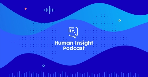 UserTesting Human Insight Podcast (Graphic: Business Wire)
