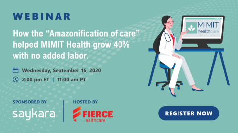 "An upcoming webinar sponsored by Saykara and hosted by Fierce Healthcare will showcase how the Midwest Institute for Minimally Invasive Therapies (MIMIT Health), a multi-specialty Chicagoland medical group, applied the customer-centric, tech-forward principles of Amazon to grow 40% with no added labor. Featured speaker, Dr. Paramjit ""Romi"" Chopra, refers to this as the 'Amazonification of care.' (Graphic: Business Wire)"