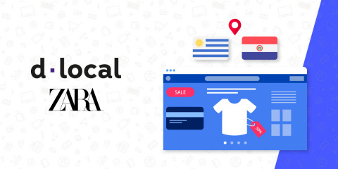 Zara (Inditex) Picks dLocal to Support e-Commerce Operations in Uruguay and Paraguay (Graphic: Business Wire)
