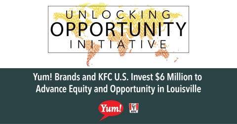 Yum! Brands and KFC U.S. today announced plans to invest $6 million over five years to advance equity and opportunity across Louisville, particularly in the West End. (Graphic: Business Wire)