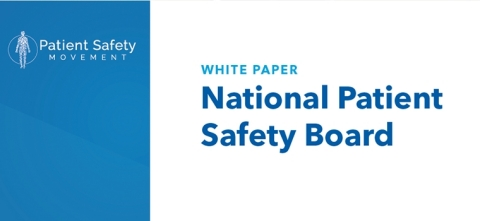 White Paper: National Patient Safety Board (Graphic: Business Wire)