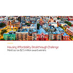 Winners of Nationwide Housing Affordability Breakthrough Challenge Named thumbnail