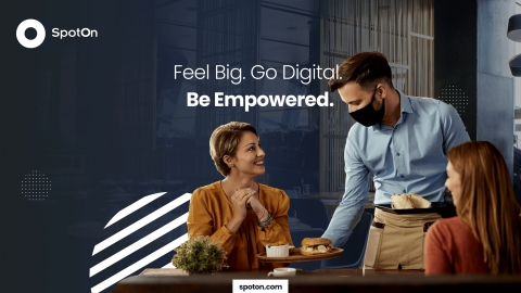 SpotOn to further their investment in digital-first solutions, providing SMBs with products they need to thrive in today's challenging business climate. (Graphic: Business Wire)