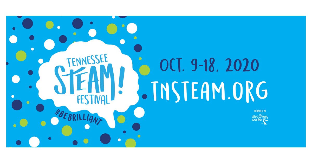 Fourth Annual STEAM Festival Brings Science to Life Across Tennessee |  Business Wire