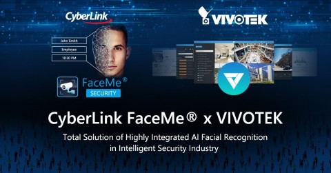 CyberLink Brings AI Biometric Capabilities to VIVOTEK's Video Management Platform VAST 2, Creating New Cutting-edge Integrated Security Solutions (Photo: Business Wire)