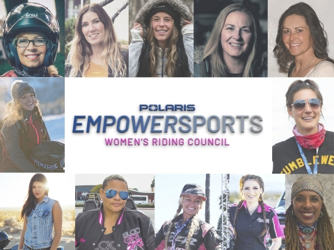 Polaris Inc. created the Empowersports Women's Riding Council made of 12 powerful women from all backgrounds to uplift the passions that fuel women and put forth deliberate efforts for increased representation, inclusion and participation of women in powersports. (Photo: Business Wire)