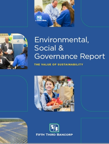 Fifth Third has published its inaugural Environmental, Social and Governance (ESG) Report. (Photo: Business Wire)