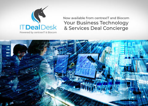 centrexIT and Biocom launch IT Deal Desk, an IT Platform that eliminates the hassle of vetting and securing new technology providers. (Graphic: Business Wire)