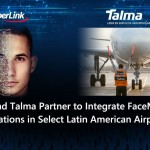 CyberLink and Talma Partner to Integrate FaceMe® Across Operations in Select Latin American Airports