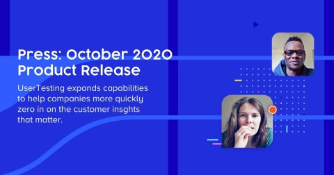 UserTesting October Product Release 2020 (Graphic: Business Wire)
