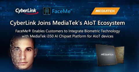 CyberLink Joins MediaTek's AIoT Ecosystem (Photo: Business Wire)