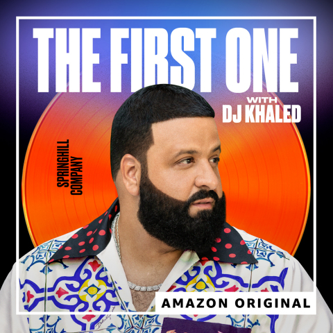 """The First One"" podcast with DJ Khaled is now available only on Amazon Music (Graphic: Business Wire)"