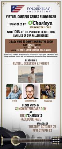 Join O'Charley's and The Folded Flag Foundation on Oct. 27 for a virtual benefit concert featuring Russell Dickerson, Liz Rose, Jordan Reynolds and Phil Barton! (Graphic: Business Wire)
