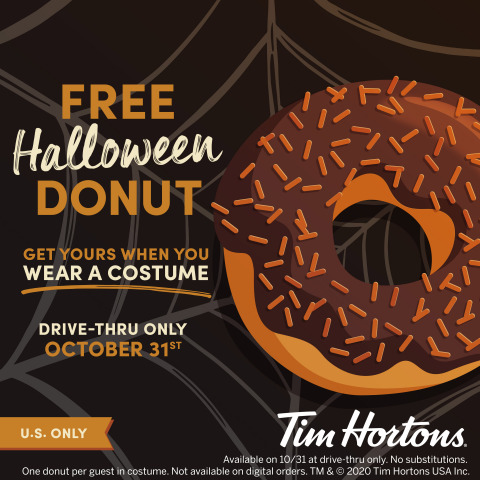 TRICK-OR-TREAT AT TIM HORTONS® U.S. RESTAURANTS ON HALLOWEEN FOR A FREE SPOOKY TREAT