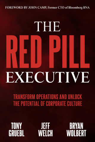 The Red Pill Executive is not a typical business book. It unpacks this problem from the operator's point of view at the project epicenter where operations, technology and transformation happen, so that you can experience the journey to uncover the critical role of culture in performance and effectiveness. (Photo: Business Wire)