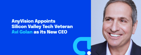 AnyVision Appoints Silicon Valley Tech Veteran Avi Golan as its New CEO (Graphic: Business Wire)