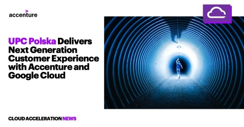 UPC Polska delivers next generation customer experience with Accenture and Google Cloud (Graphic: Business Wire)