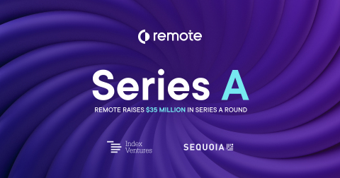 Remote Secures $35 Million in Series A Funding to Transform Global Talent Market (Graphic: Business Wire)