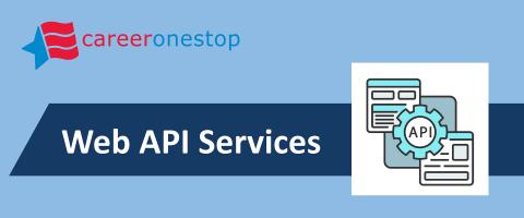 CareerOneStop Web API Services image. (Graphic: Business Wire)