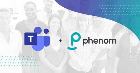 Phenom integrates with Microsoft Teams, simplifying how recruiters and hiring managers coordinate during the talent acquisition process. (Graphic: Business Wire)