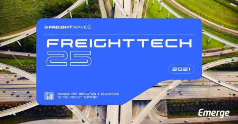 Emerge Ranks in FreightWaves FreightTech 25 Awards for Second Year. (Graphic: Business Wire)