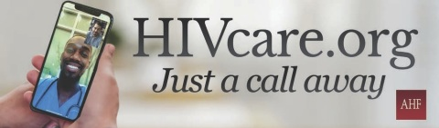 "AHF is rolling out a new nationwide public service billboard and transit advertising campaign to remind HIV and AIDS patients that medical care is ""Just a Call Away"" and can be arranged through telemedicine appointments by AHF via its www.HIVcare.org website. (Graphic: Business Wire)"