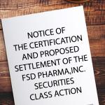 Morganti & Co, P.C.: Miller v. FSD Pharma, Inc. Settlement Approval Hearing to be held February 4, 2021