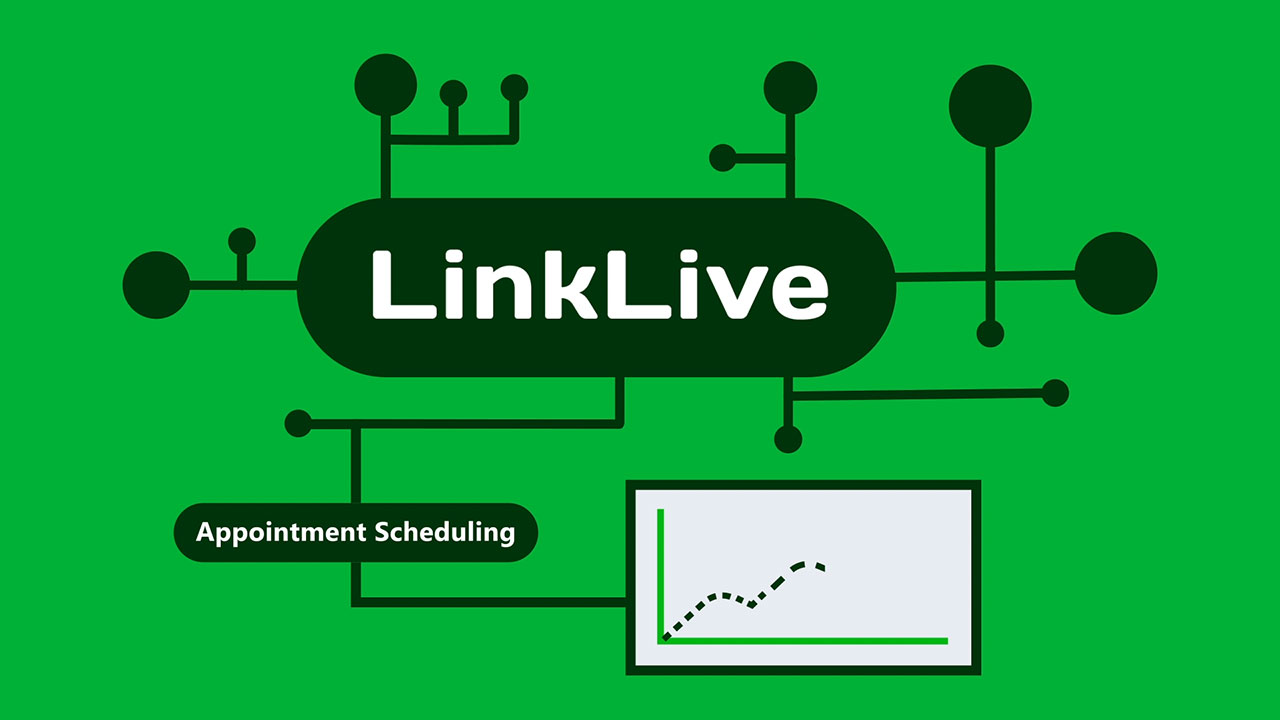 LinkLive Appointment Scheduling