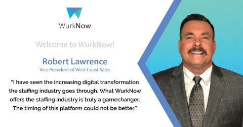 Robert Lawrence, WurkNow VP of West Coast Sales (Graphic: Business Wire)