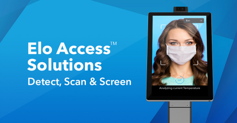 Elo Access™ App Now Offers Premium Tier for Temperature Screening & Mask Detection. Temperature check, mask detection and facial recognition now easy to deploy with an Elo Access App Premium subscription and Elo's Temperature Check Kiosk. (Graphic: Business Wire)