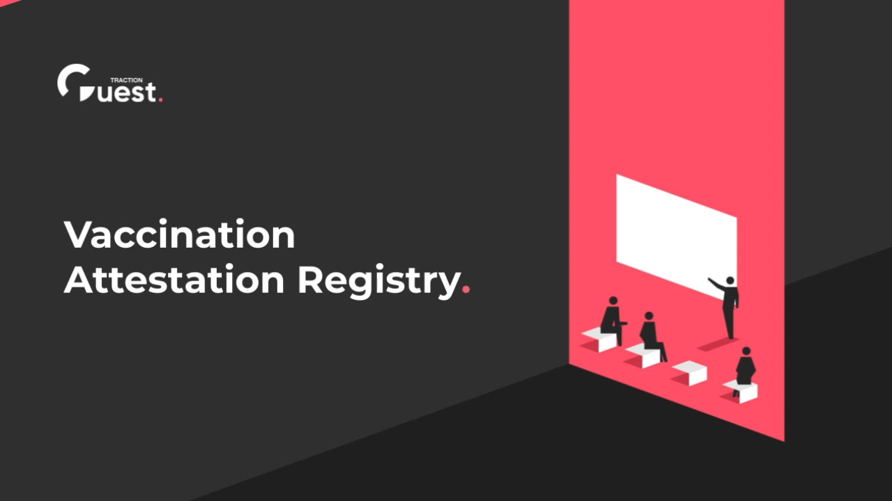 Traction Guest Vaccination Attestation Registry Demo