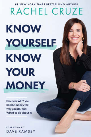 Written by personal finance expert, Ramsey Personality and two-time #1 national best-selling author Rachel Cruze, Know Yourself, Know Your Money: Discover WHY You Handle Money the Way You Do and WHAT to Do About It! is now available for purchase. In her new book, Cruze helps readers understand the key factors that influence how people manage money and shares practical tips on what you can do about it to win with your finances. (Photo: Business Wire)