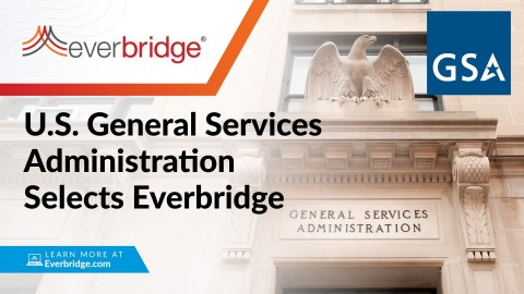 U.S. General Services Administration (GSA) Selects Everbridge