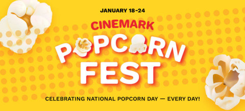 Cinemark will celebrate National Popcorn Day with its first-ever, week-long Cinemark Popcorn Fest, honoring everyone's favorite cinematic snack with savings popping up at its theatres from Monday, Jan. 18, through Sunday, Jan. 24. (Graphic: Business Wire)