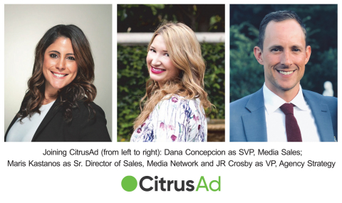 CitrusAd Draws Retail Media Rainmakers Concepcion, Kastanos, and Crosby to Support Exponential Growth (Photo: Business Wire)