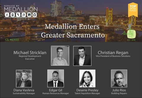 Service by Medallion expands into the Greater Sacramento area with representatives Christian Regan and Michael Stricklan and the corporate support team. (Graphic: Business Wire)