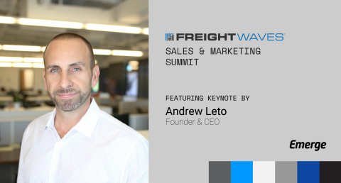 Emerge Founder Andrew Leto to Deliver Keynote Speech at FreightWaves' 2021 Sales & Marketing Summit (Photo: Business Wire)