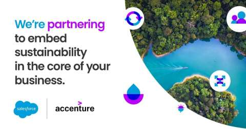 Accenture and Salesforce are expanding their partnership to help companies embed sustainability into the core of their business.