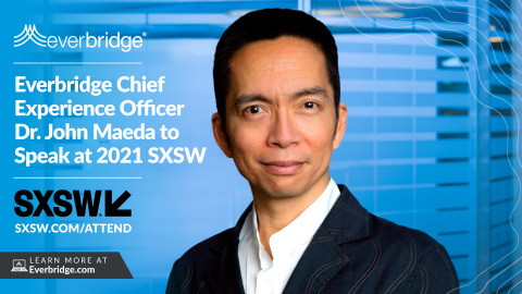 Amid Support for Global Vaccination Initiative, Everbridge Chief Experience Officer Dr. John Maeda to Speak at 2021 SXSW (Photo: Business Wire)