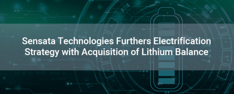 Sensata Technologies Furthers Electrification Strategy with Acquisition of Lithium Balance (Graphic: Business Wire)