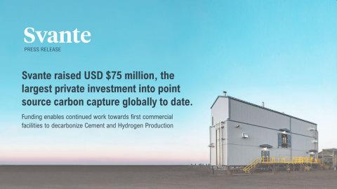 Svante Raises $75 Million to Decarbonize Cement and Hydrogen Production (Photo: Business Wire)