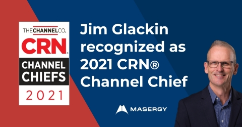 Jim Glackin of Masergy Recognized as 2021 CRN® Channel Chief (Photo: Business Wire)