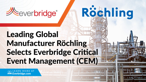 DACH-Based Global Röchling Group Selects Everbridge Critical Event Management (CEM) (Photo: Business Wire)